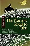 The Narrow Road to Oku - Matsuo Basho
