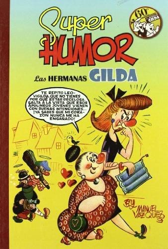 Las hermanas Gilda (Súper Humor Clásicos 8)