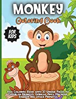 Monkey Coloring Book For Kids: A Fun Jungle Themed Coloring Book For kids Ages 4-8;8-12