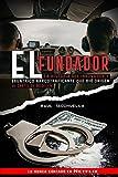 El Fundador: La Historia Del Innovador y Excéntrico Narcotraficante que dio origen al Cartel de Medellin: 3 (Narcos)