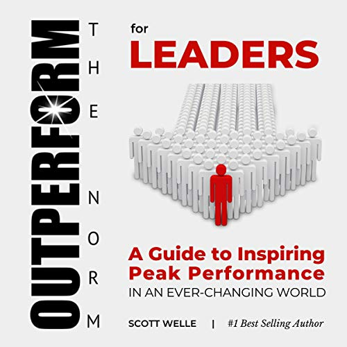 Outperform the Norm for Leaders Audiobook By Scott Welle cover art
