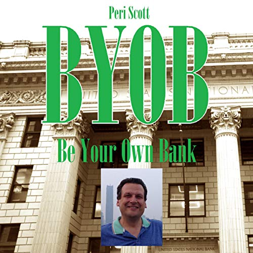 BYOB: Be Your Own Bank audiobook cover art