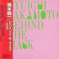 Behind the Mask by Ryuichi Sakamoto (2013-05-03)