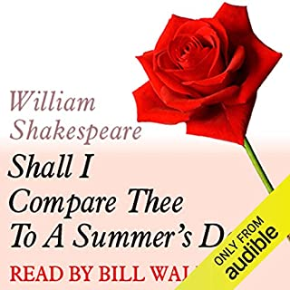 A Dozen Red Roses     Shall I Compare Thee to a Summers Day?              Di:                                                                                                                                 William Shakespeare                               Letto da:                                                                                                                                 Bill Wallis                      Durata:  2 min     3 recensioni     Totali 5,0