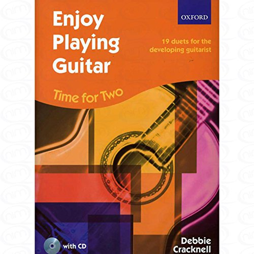Enjoy playing Guitar - Time for two - arrangiert für zwei Gitarren - mit CD [Noten/Sheetmusic] Komponist : CRACKNELL DEBBIE