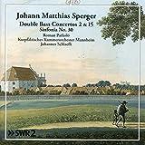 Kontrabaßkonzerte 2 und 15; Sinfonia 30
