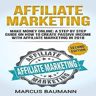 Affiliate Marketing: Make Money Online (Second Edition) audiobook cover art