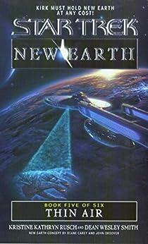 Thin Air: New Earth #5 (Star Trek: The Original Series Book 93) by [Kristine Kathryn Rusch, Dean Wesley Smith]