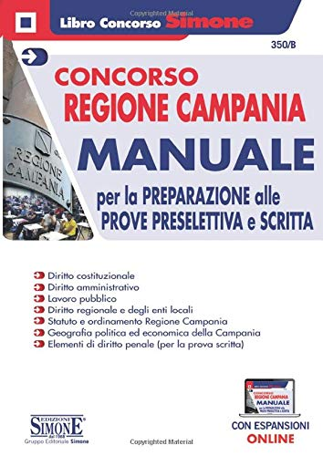 Concorso Regione Campania - Manuale per la preparazione alle prove preselettiva e scritta