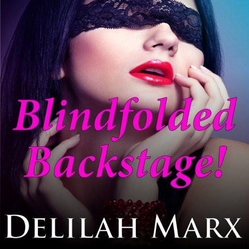 Blindfolded Backstage audiobook cover art