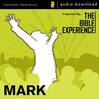 Inspired By … The Bible Experience Audio Bible - Today's New International Version, TNIV: (30) Mark: The Bible Experience
