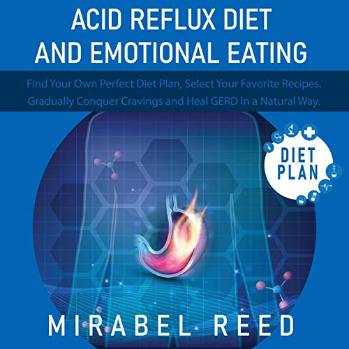 Acid Reflux Diet and Emotional Eating cover art