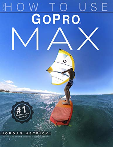 GoPro: How To Use GoPro MAX