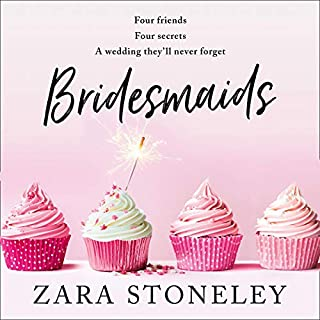 Bridesmaids                   By:                                                                                                                                 Zara Stoneley                               Narrated by:                                                                                                                                 Billie Fulford Brown                      Length: 9 hrs and 5 mins     5 ratings     Overall 4.4
