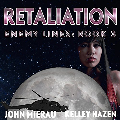Retaliation     Enemy Lines, Book 3              By:                                                                                                                                 John Mierau                               Narrated by:                                                                                                                                 Kelley Hazen                      Length: 4 hrs and 23 mins     8 ratings     Overall 4.8