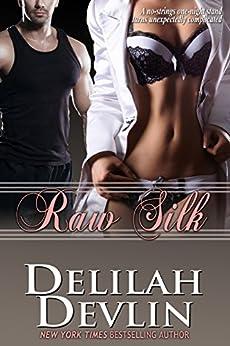 Raw Silk by [Delilah Devlin]