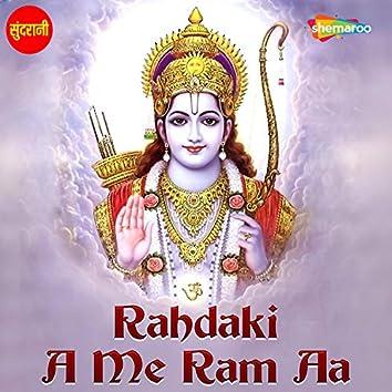Rahdaki a Me Ram Aa