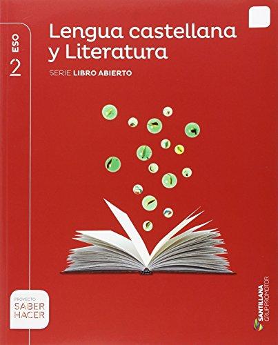 LENGUA Y LITERATURA SERIE LIBRO ABIERTO 2 ESO SABER HACER - 9788491302742