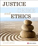 Justice, Crime, and Ethics, Seventh Edition