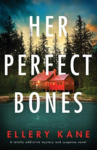 Her Perfect Bones A totally addictive mystery and suspense novel product image