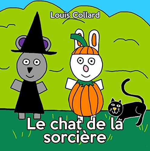 Le chat de la sorcière (Collection Zoé et Zaza t. 3)
