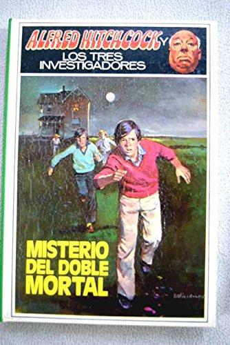 ALFRED HITCHCOCK Y LOS TRES INVESTIGADORES - 28 - MISTERIO DEL DOBLE...