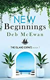 The Island Expats : Book 1: New Beginnings