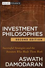 Investment Philosophies: Successful Strategies and the Investors Who Made Them Work (Wiley Finance Book 665) (English Edition)
