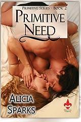 Primitive Need (Volume 2) Paperback
