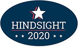 CafePress Hindsight 2020 Election Campaign - Oval Car Magnet, Euro Oval Magnetic Bumper Sticker