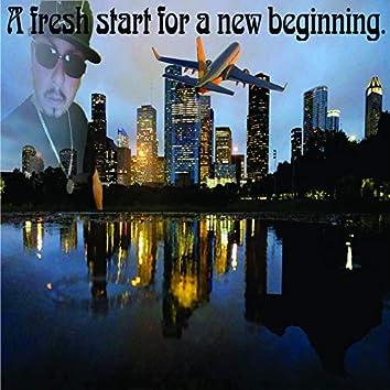 A Fresh Start for a New Beginning