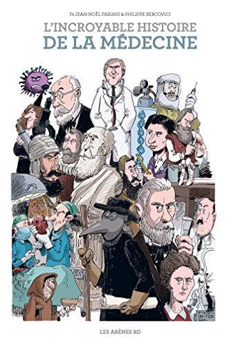 La BD L'Incroyable Histoire de la médecine