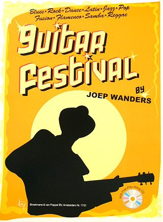 Muziekhandel Broekmans & van Poppel B.V. Guitar Festival 1 - arrangiert für Gitarre - mit CD [Noten/Sheetmusic] Komponist: WANDERS JOEP