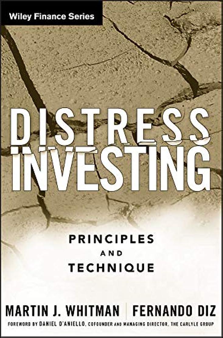 パス召集するスペシャリストDistress Investing: Principles and Technique (Wiley Finance Book 397) (English Edition)