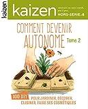 Kaizen, Hors-série N° 8 - Comment devenir autonome : Tome 2