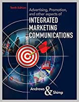 Advertising, Promotion, and other aspects of Integrated Marketing Communications, 10th Edition Front Cover