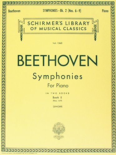 Symphonies - Book 2: Schirmer Library of Classics Volume 1563 Piano Solo (Schirmer\'s Library of Musical Classics; V. 1562)