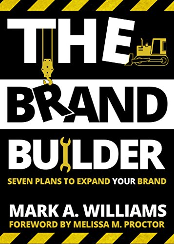 The Brand Builder Book: Seven Plans to Expand YOUR Brand (English Edition)