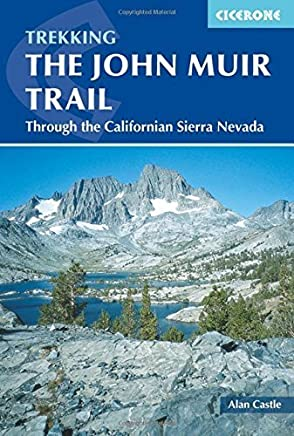 The John Muir Trail (Cicerone Guides) by Alan Castle(2015-05-30)