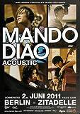 Mando Diao - Acoustic, Berlin 2011 » Konzertplakat/Premium