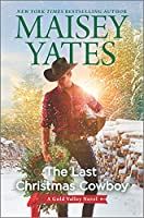 The Last Christmas Cowboy (Gold Valley)