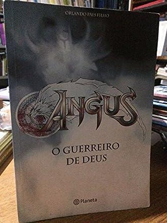 Angus - O Guerreiro De Deus
