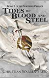 Tides of Blood and Steel: Book II of the Northern Crusade (The Northern Crusdae)