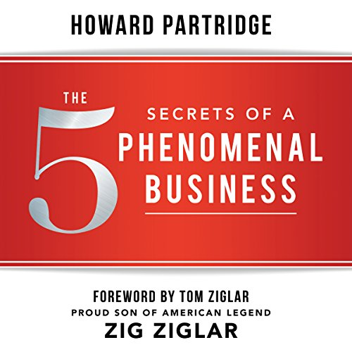 The 5 Secrets of a Phenomenal Business audiobook cover art