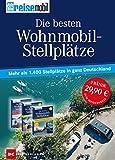 Die besten Wohnmobil-Stellplätze: Mehr als 1400 Stellplätze in ganz Deutschland