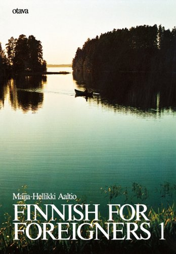 Compare Textbook Prices for Finnish for Foreigners 1  ISBN 9780884325413 by Aaltio, Maija-Hellikki