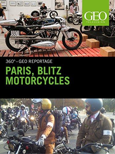Paris, Blitz Motorcycles