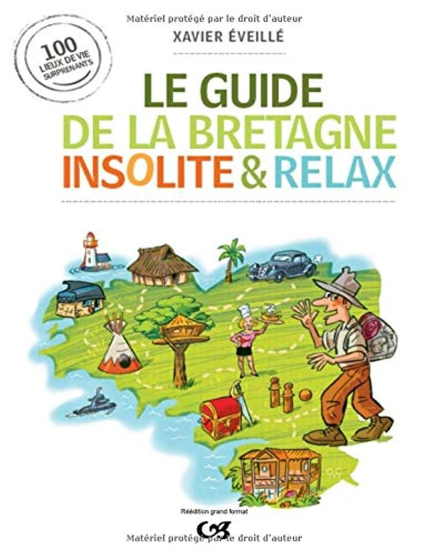 ジェスチャー枝優れたLe guide de la Bretagne insolite & relax