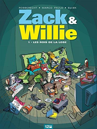 Zack & Willie - Tome 01 : Les rois de la lose