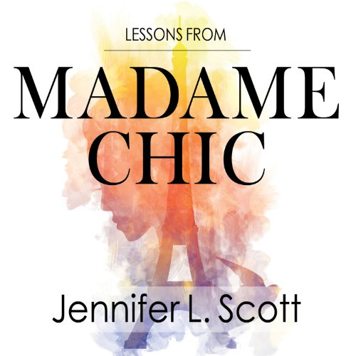 Lessons from Madame Chic audiobook cover art
